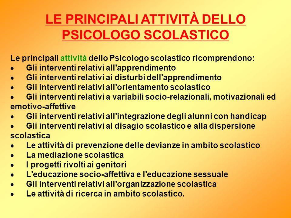 LE PRINCIPALI ATTIVITÀ DELLO PSICOLOGO SCOLASTICO