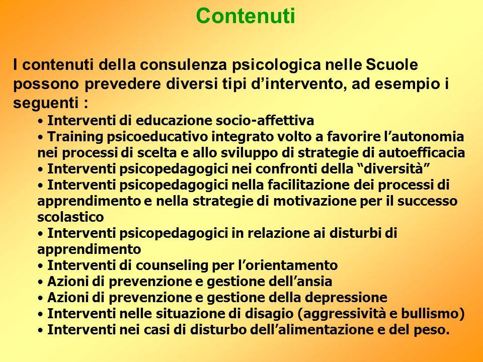Contenuti I contenuti della consulenza psicologica nelle Scuole