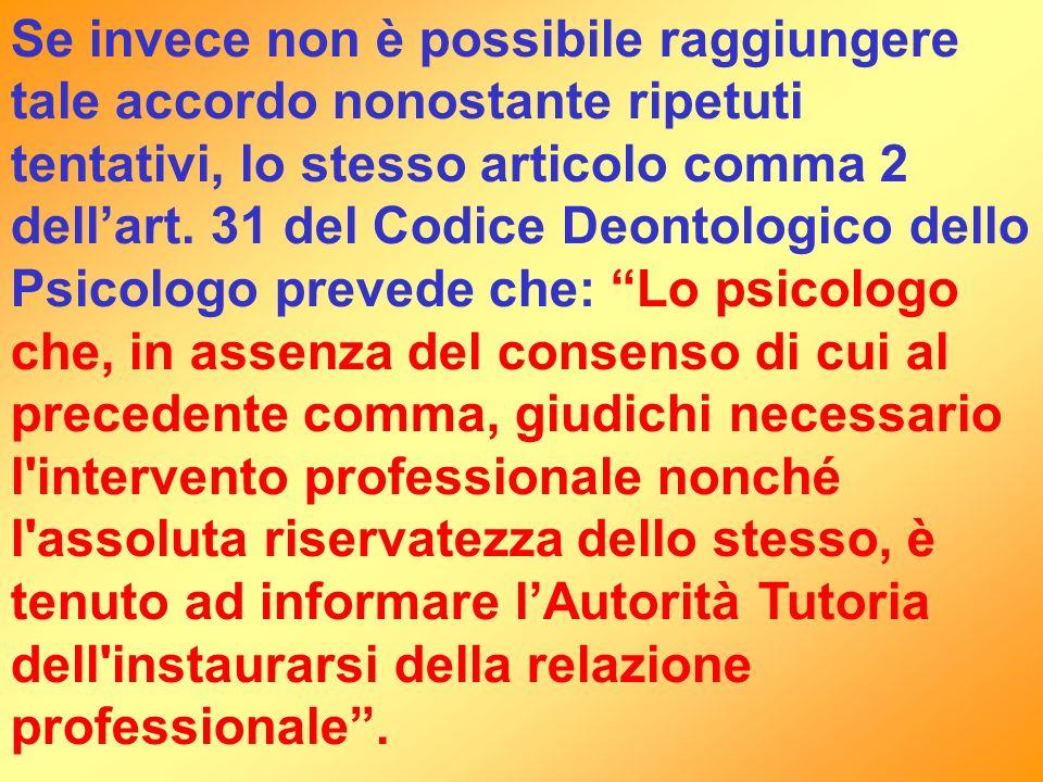 Se invece non è possibile raggiungere tale accordo nonostante ripetuti tentativi, lo stesso articolo comma 2 dell'art.