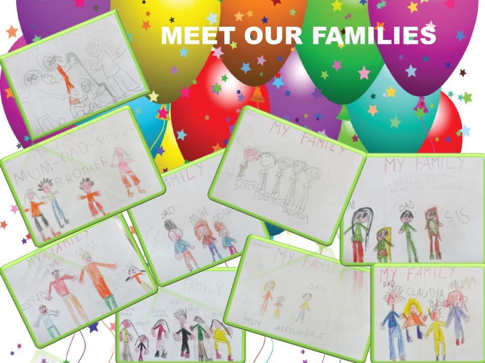 MEET OUR FAMILIES