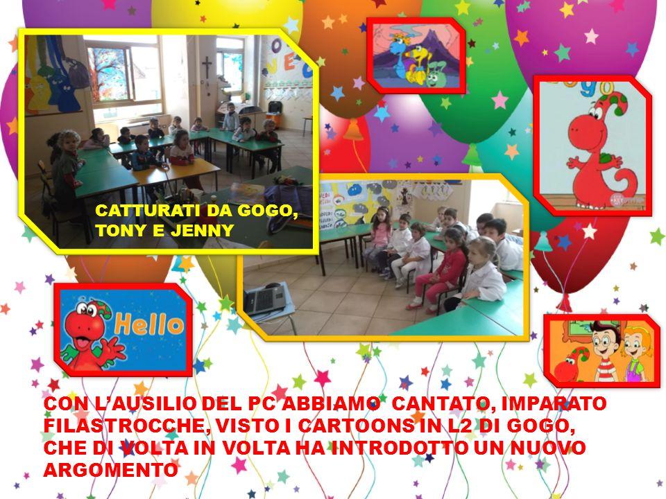 CATTURATI DA GOGO, TONY E JENNY