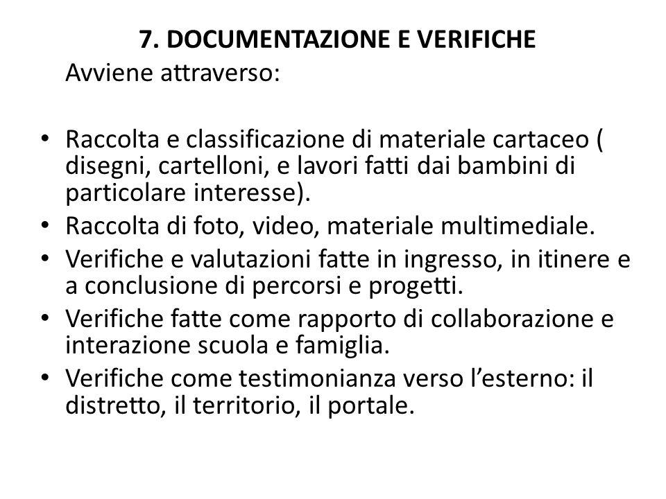 7. DOCUMENTAZIONE E VERIFICHE