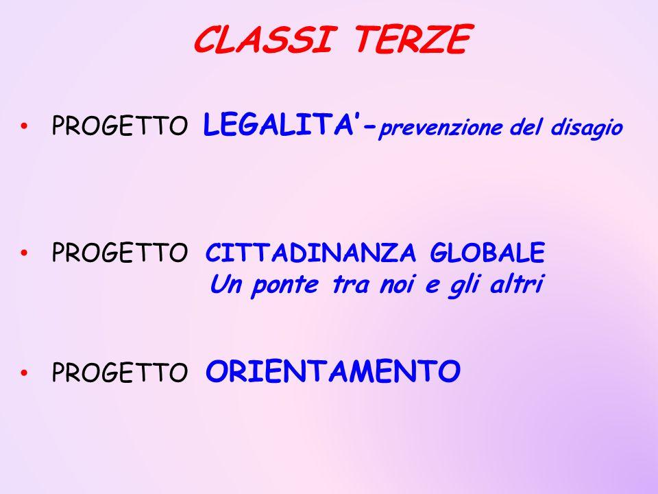 CLASSI TERZE PROGETTO LEGALITA'-prevenzione del disagio