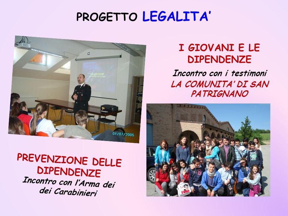 PROGETTO LEGALITA' I GIOVANI E LE DIPENDENZE