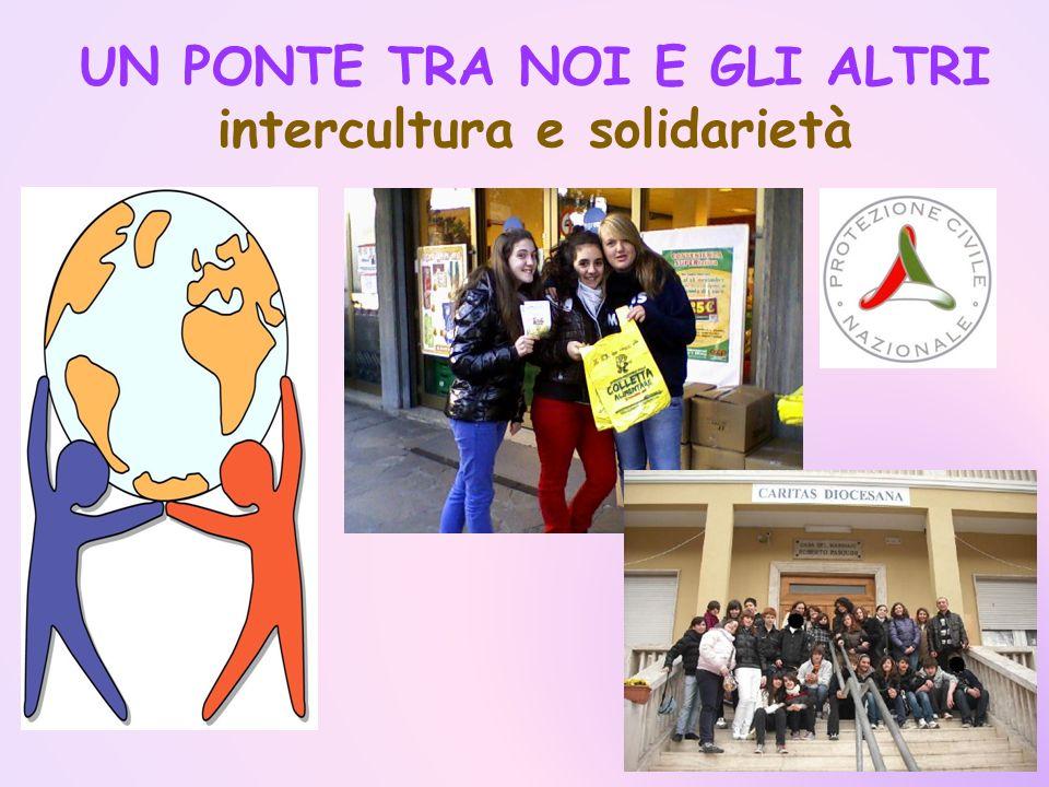 UN PONTE TRA NOI E GLI ALTRI intercultura e solidarietà
