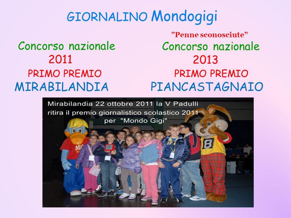 GIORNALINO Mondogigi Concorso nazionale 2011 PRIMO PREMIO PRIMO PREMIO MIRABILANDIA PIANCASTAGNAIO