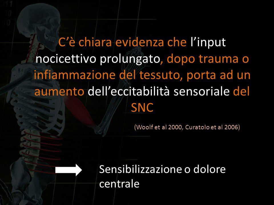 Sensibilizzazione o dolore centrale