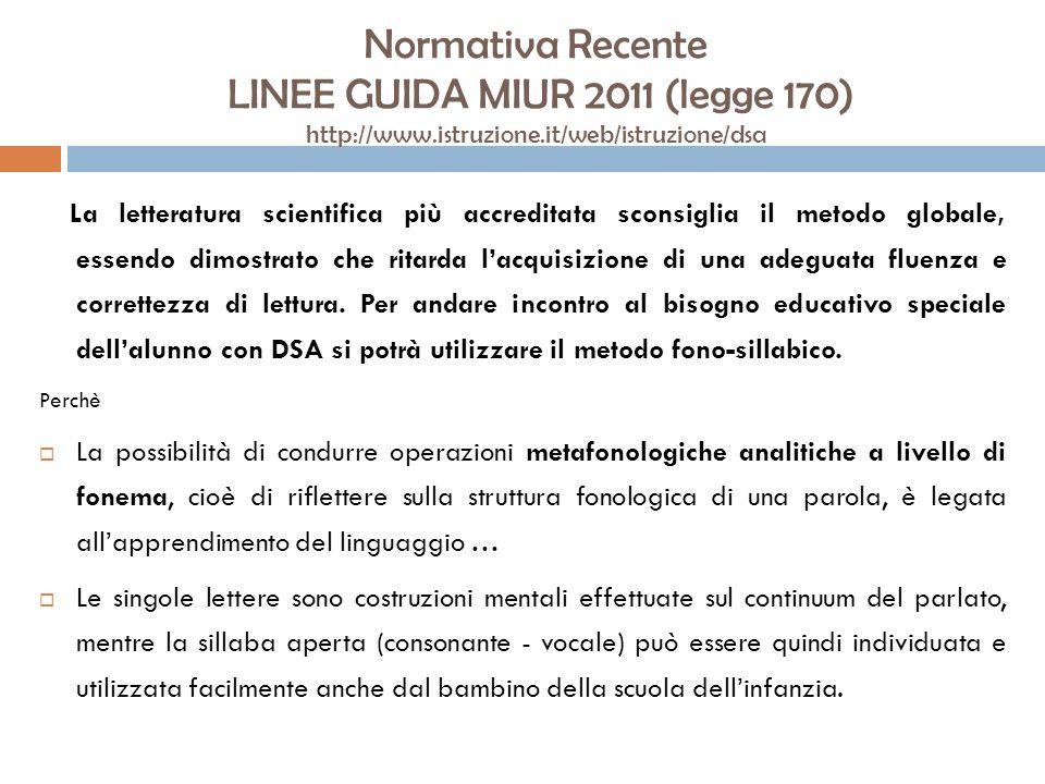 Normativa Recente LINEE GUIDA MIUR 2011 (legge 170) http://www