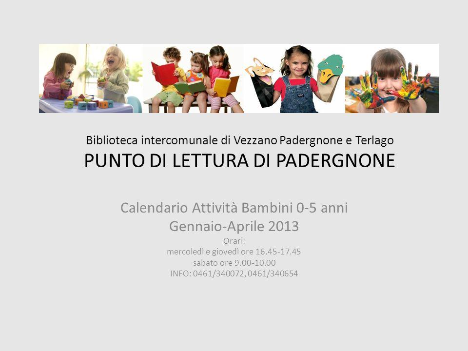 Calendario Attività Bambini 0-5 anni Gennaio-Aprile 2013