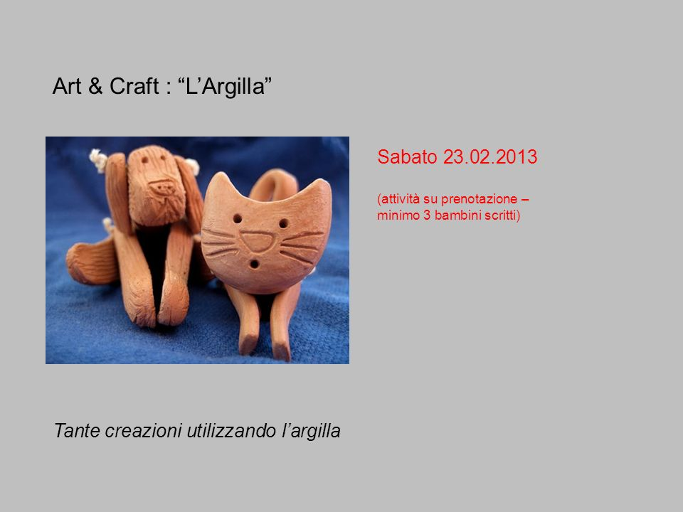 Art & Craft : L'Argilla