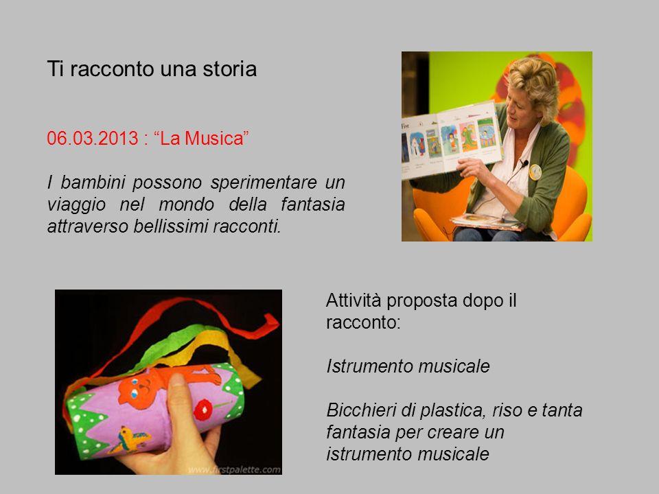 Ti racconto una storia 06.03.2013 : La Musica