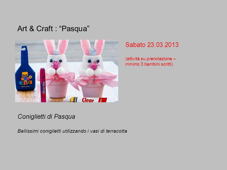 Art & Craft : Pasqua Sabato 23.03.2013 Coniglietti di Pasqua