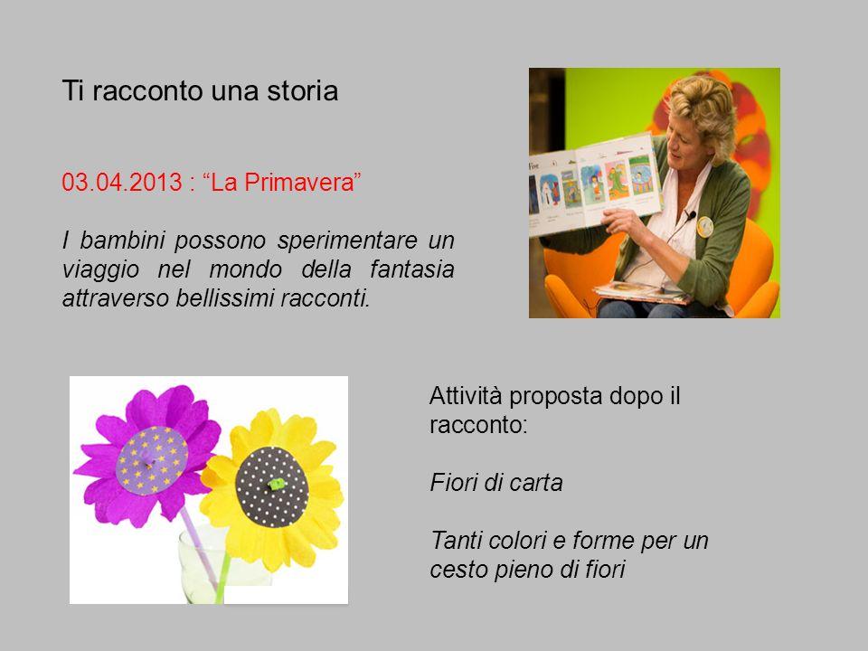Ti racconto una storia 03.04.2013 : La Primavera