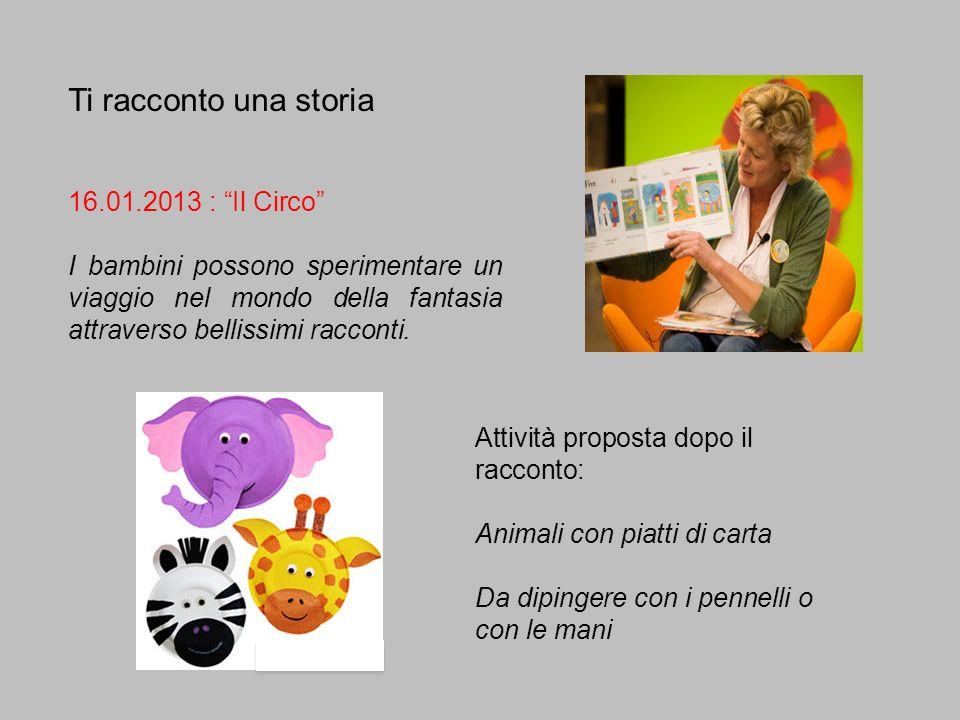 Ti racconto una storia 16.01.2013 : Il Circo