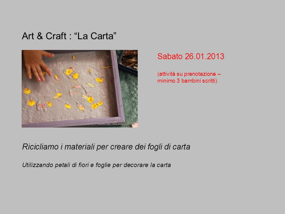 Art & Craft : La Carta Sabato 26.01.2013