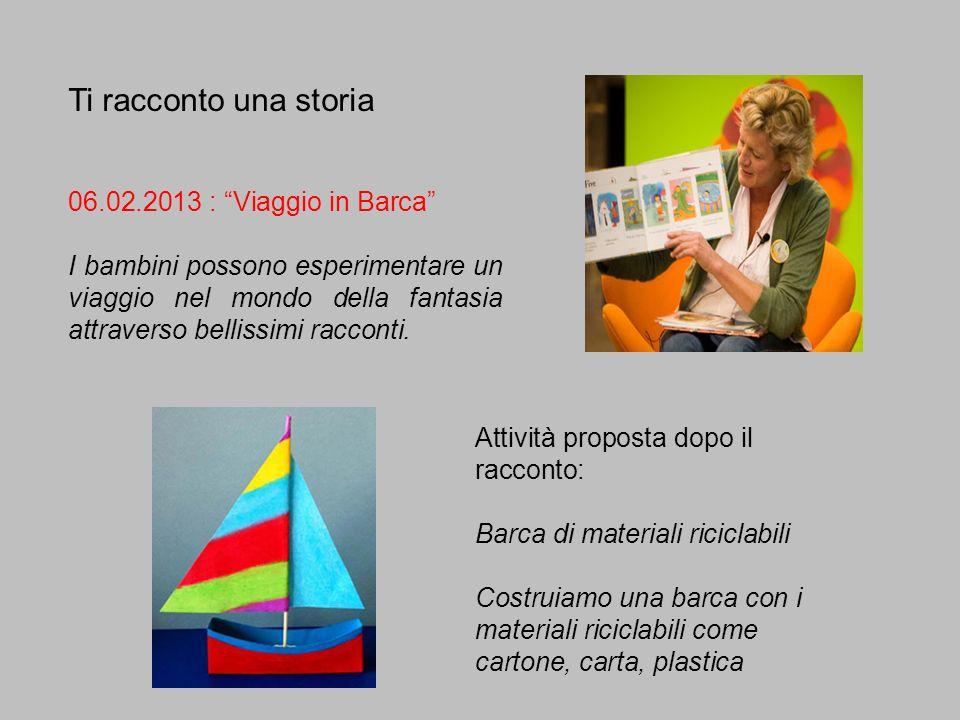Ti racconto una storia 06.02.2013 : Viaggio in Barca