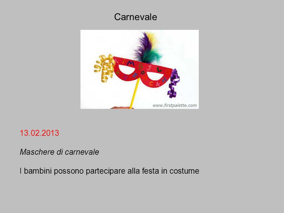 Carnevale 13.02.2013 Maschere di carnevale