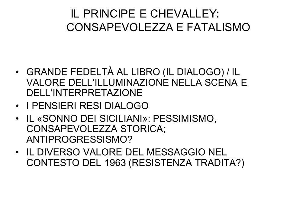 IL PRINCIPE E CHEVALLEY: CONSAPEVOLEZZA E FATALISMO