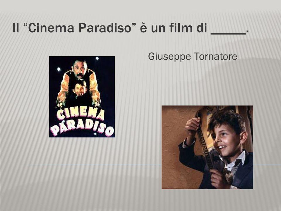 Il Cinema Paradiso è un film di _____.
