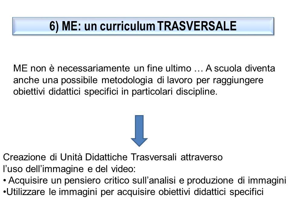 6) ME: un curriculum TRASVERSALE