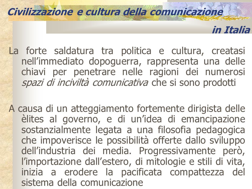 Civilizzazione e cultura della comunicazione