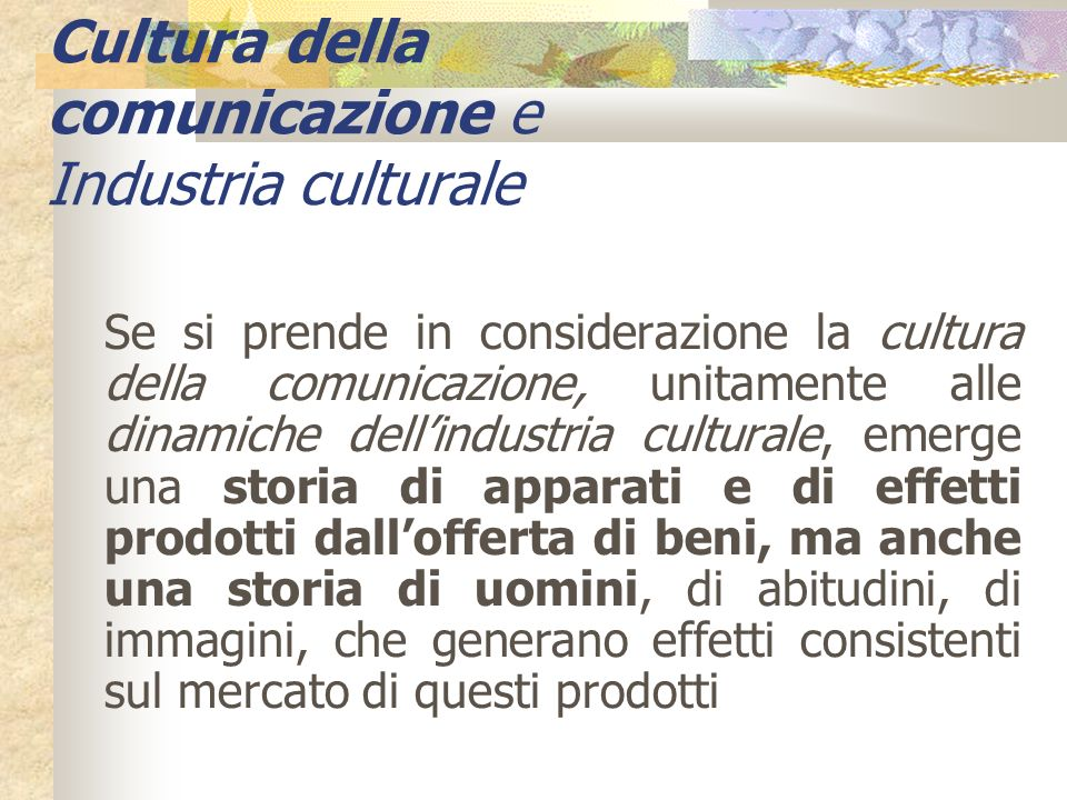 Cultura della comunicazione e Industria culturale
