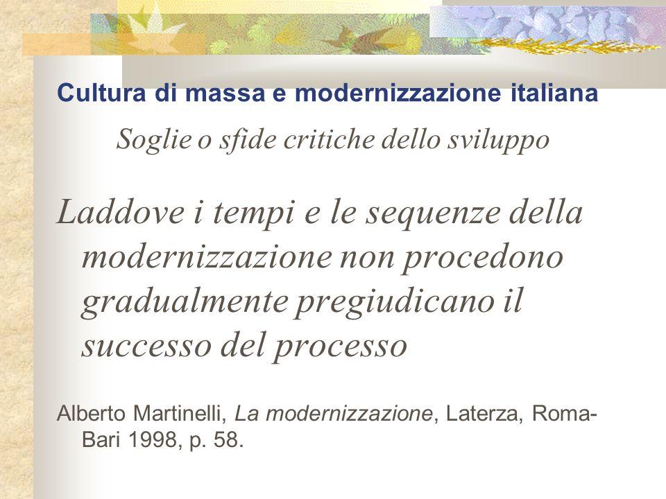 Cultura di massa e modernizzazione italiana