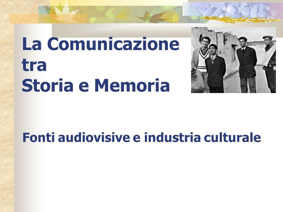 La Comunicazione tra Storia e Memoria