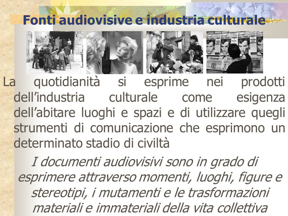 Fonti audiovisive e industria culturale