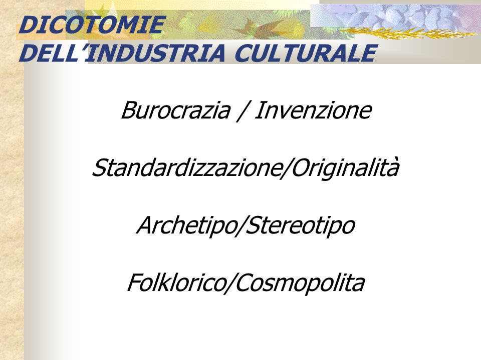 DELL'INDUSTRIA CULTURALE