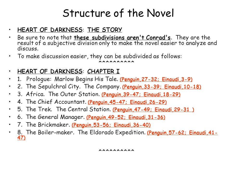 Structure of the Novel HEART OF DARKNESS: THE STORY