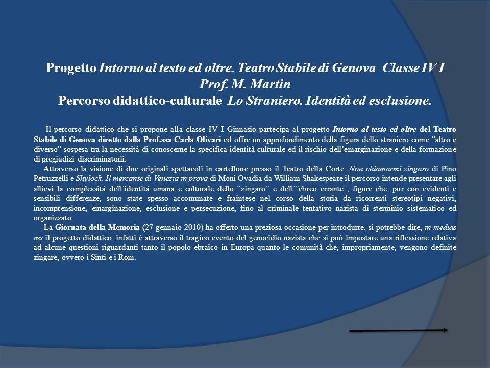 Percorso didattico-culturale Lo Straniero. Identità ed esclusione.