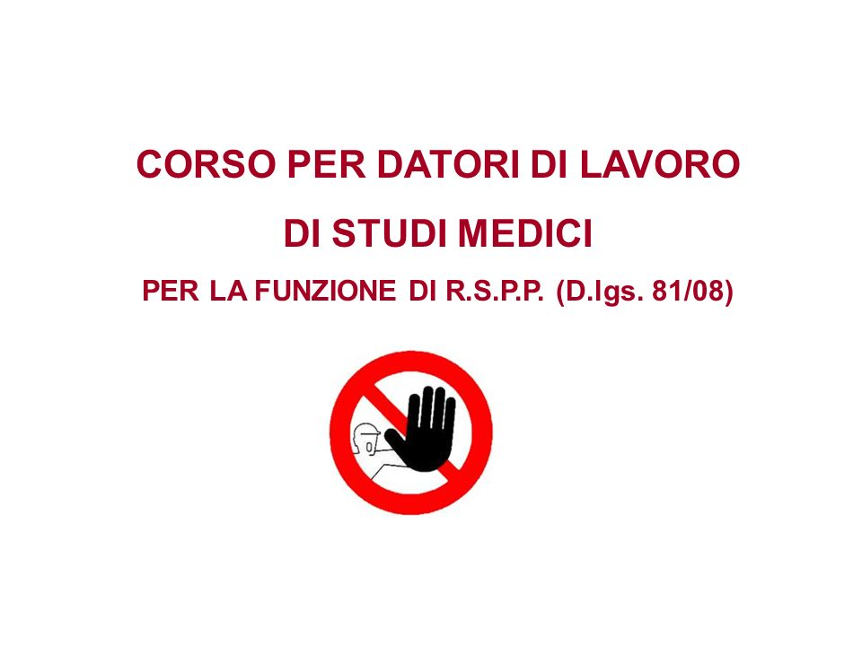 CORSO PER DATORI DI LAVORO PER LA FUNZIONE DI R.S.P.P. (D.lgs. 81/08)
