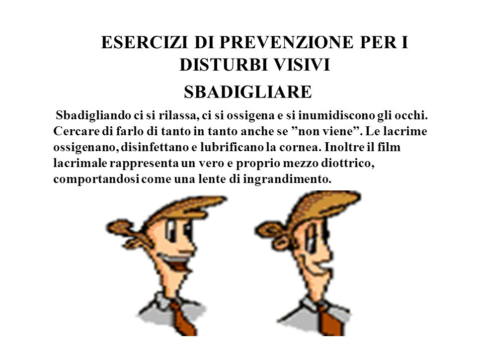 ESERCIZI DI PREVENZIONE PER I DISTURBI VISIVI