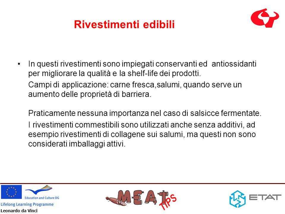 Rivestimenti edibiliIn questi rivestimenti sono impiegati conservanti ed antiossidanti per migliorare la qualità e la shelf-life dei prodotti.