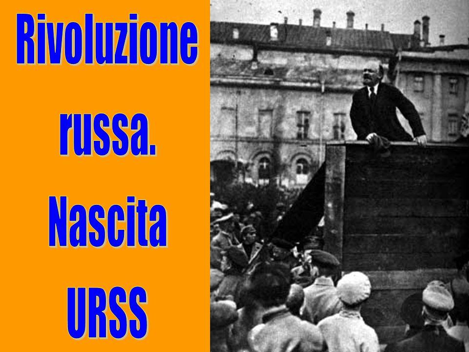 Rivoluzione russa. Nascita URSS