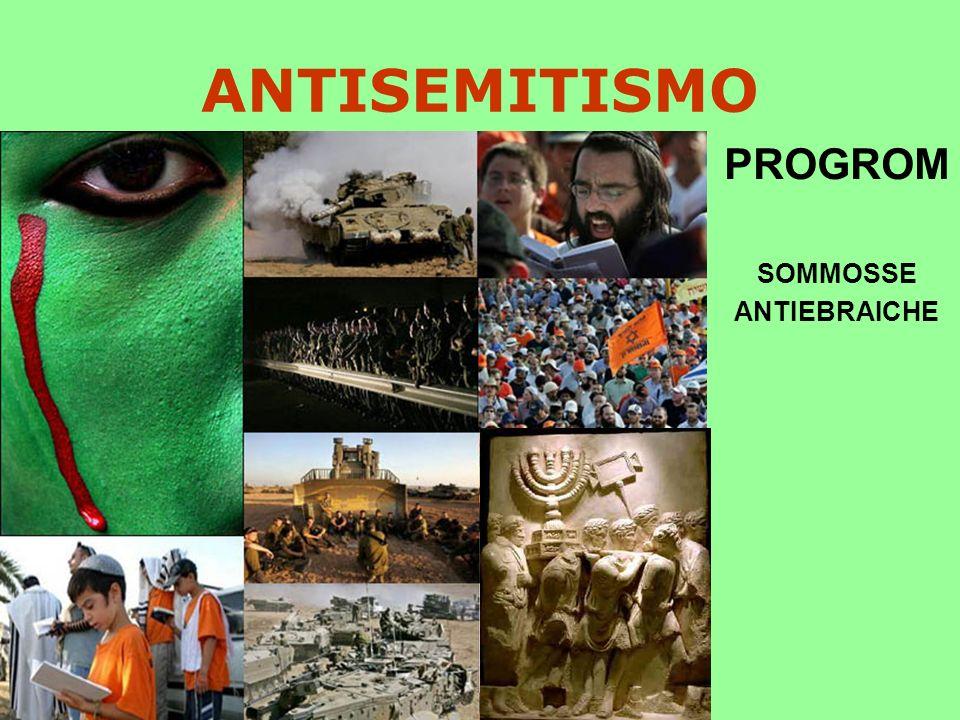 ANTISEMITISMO PROGROM SOMMOSSE ANTIEBRAICHE