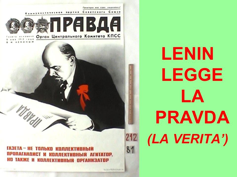 LENIN LEGGE LA PRAVDA (LA VERITA')
