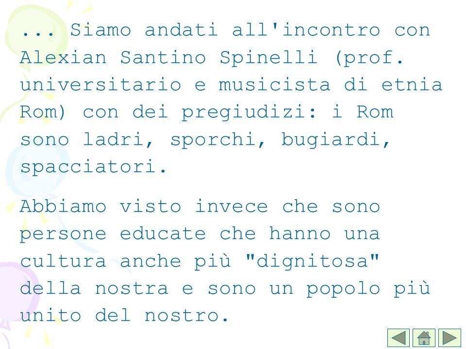 Siamo andati all incontro con Alexian Santino Spinelli (prof