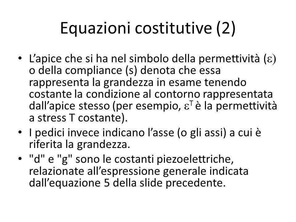 Equazioni costitutive (2)