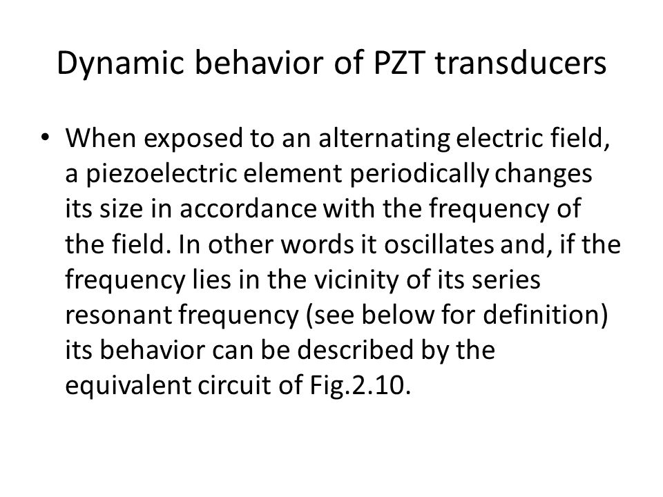 Dynamic behavior of PZT transducers