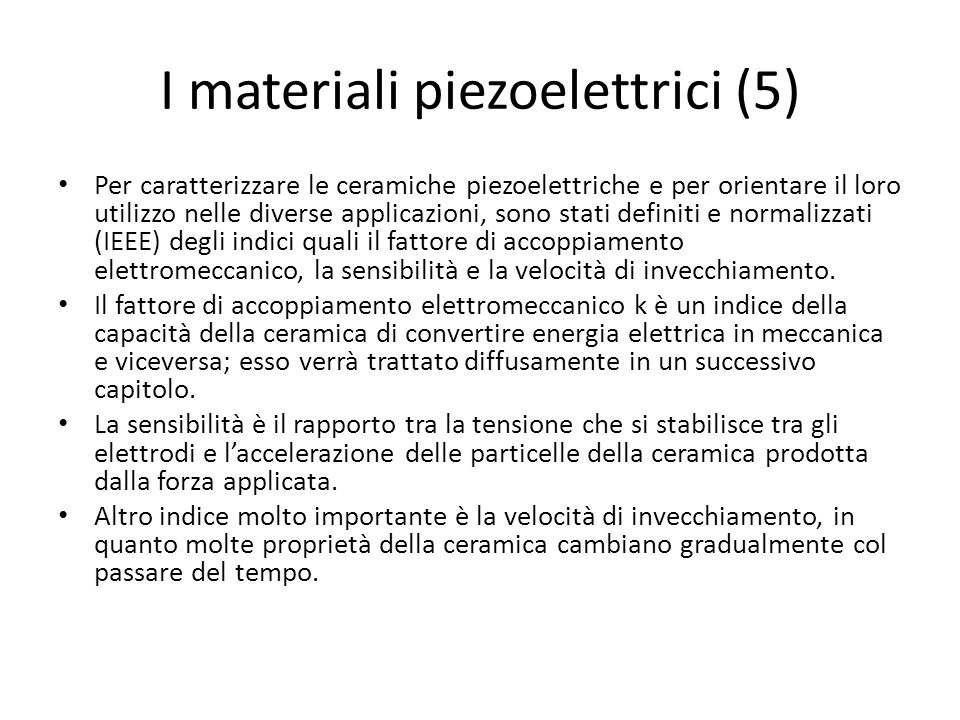 I materiali piezoelettrici (5)