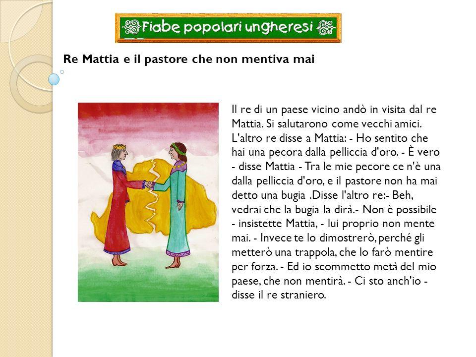 Re Mattia e il pastore che non mentiva mai