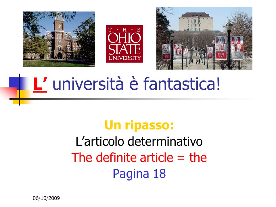 L' università è fantastica!