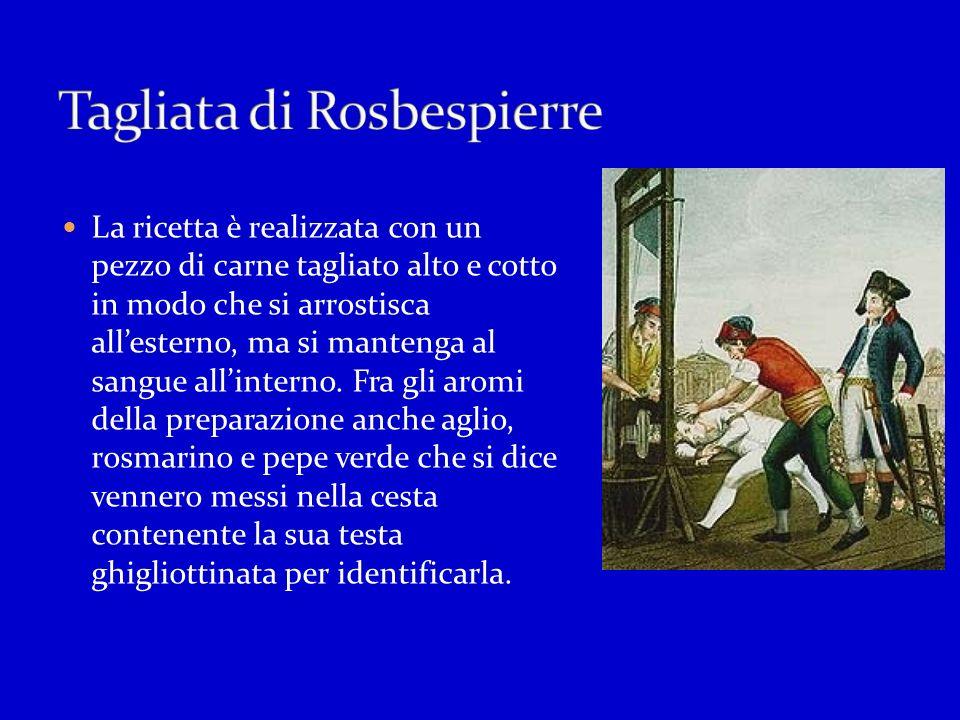 Tagliata di Rosbespierre