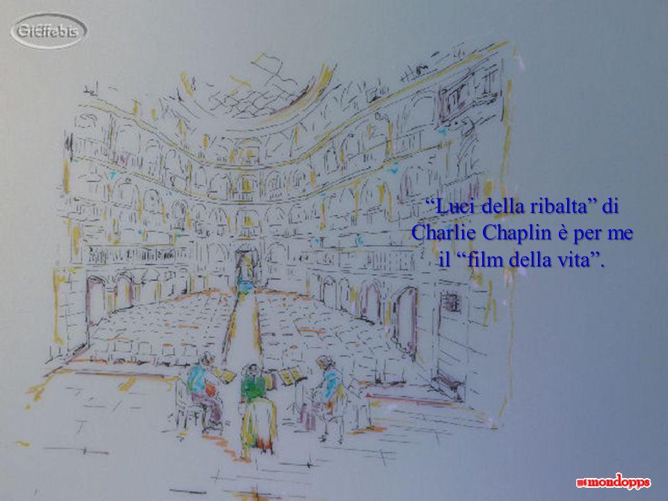 Luci della ribalta di Charlie Chaplin è per me