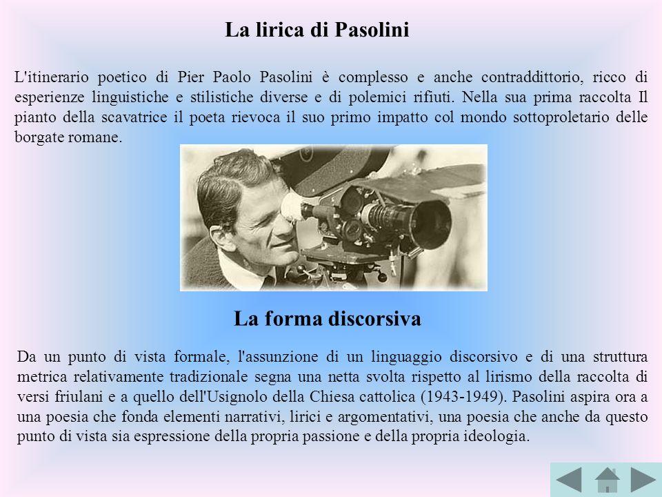 La lirica di Pasolini La forma discorsiva