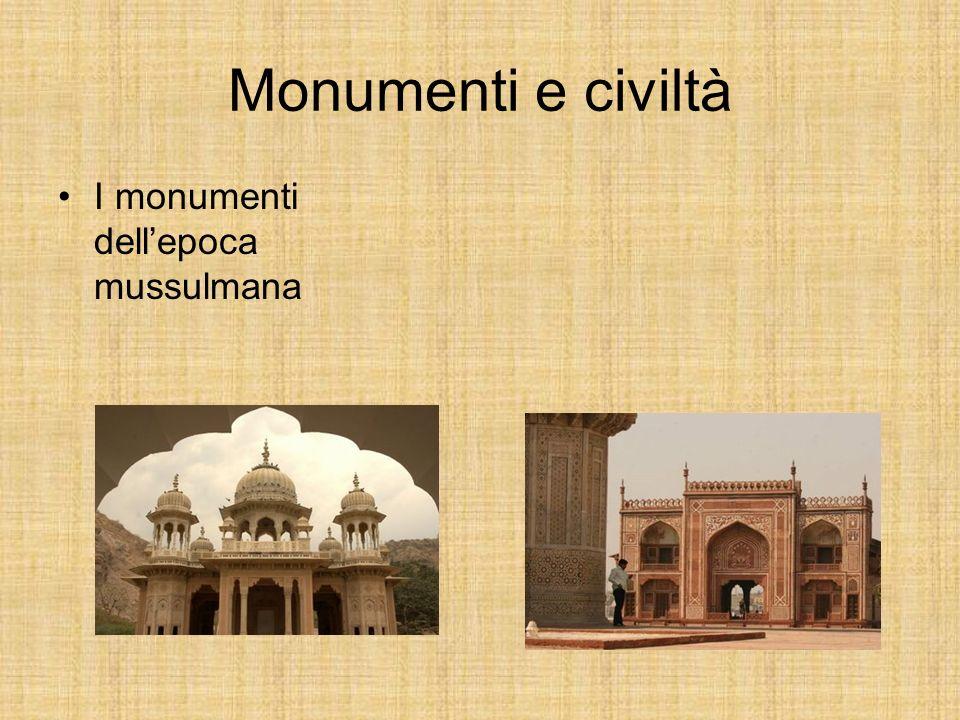 Monumenti e civiltà I monumenti dell'epoca mussulmana