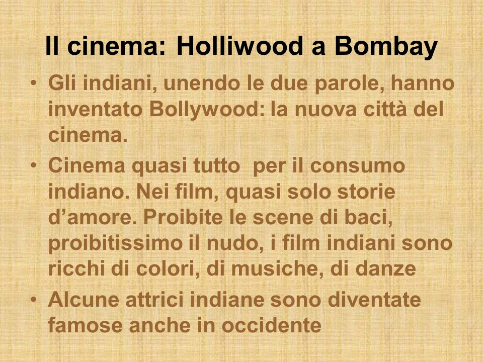 Il cinema: Holliwood a Bombay