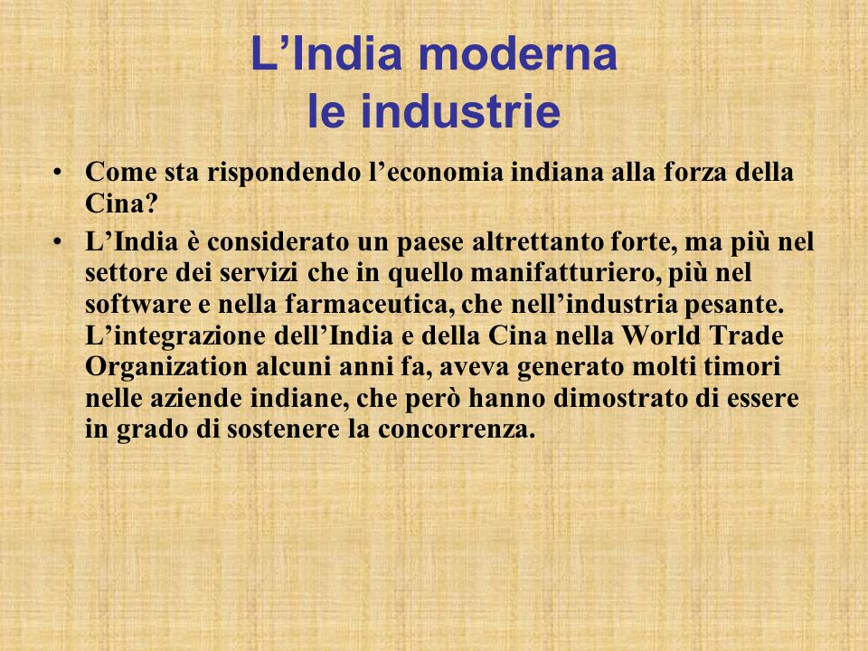 L'India moderna le industrie